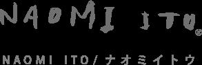 NAOMI ITO/ナオミイトウ